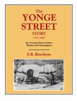 The Yonge Street story 1793-1860 an account from letters diaries and newspapers