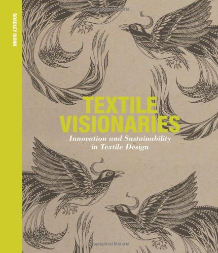 Textile visionaries innovation and sustainability in textile design