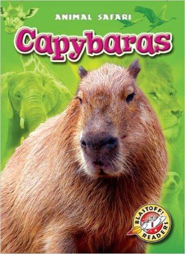 Children's book Capybaras by Megan Borgert-Spaniol