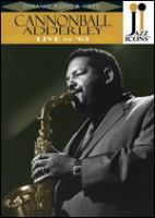 Cannonball Adderley live in '63