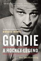 Gordie a hockey legend