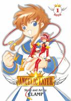 Angelic Layer Book 1