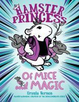 Hamster Princess of Mice and Magic