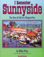 I remember Sunnyside the rise & fall of a magical era