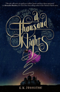 A Thousand Nights by E.K. Johnston Cover Image