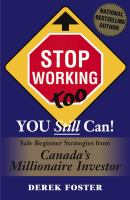 Stop working too, you still can