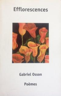 Gabriel Osson- Efflorescences