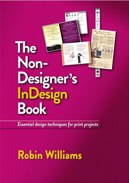 The Non-Designer's InDesign Book by Robin Williams