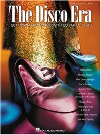 The Disco Era Get Down and Boogie with 60 Far Out Hits Piano Vocal Guitar Songbook Score