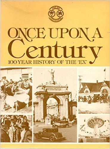 Once Upon a Century 100 Year History of the Ex