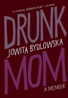 Drunk Mom A Memoir