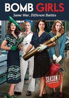 Bomb Girls Season One