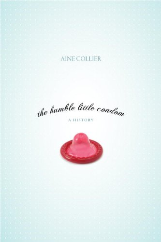 The humble little condom a history