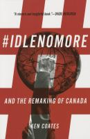 Idle No More and the Remaking of Canada
