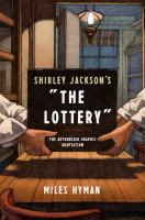 The Lottery - The Authorized Graphic Adaptation by Miles Hyman