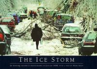 The ice storm an historic record in photographs of January 1998