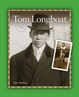 Tom Longboat by Terry Barber