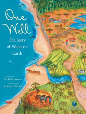 One Well The Story of Water on Earth