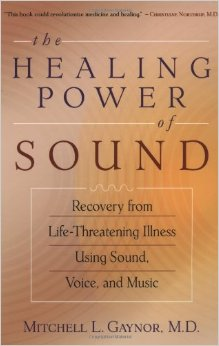 Healing Power of Sound by Mitchell Gaynor