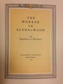 The worker in sandalwood, by Marjorie L. C. Pickthall