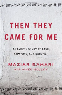 Then they came for me A family's story of love  captivity and survival