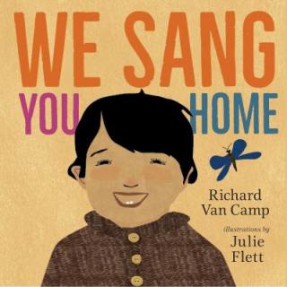 We Sang You Home