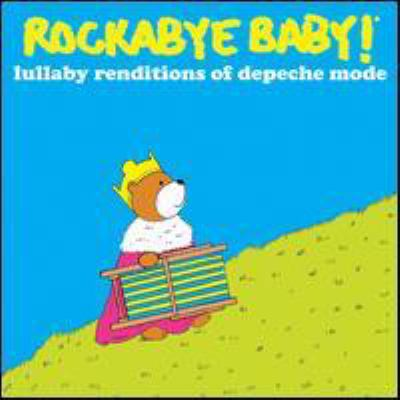 Rockabye Baby Lullaby Renditions of Depeche Mode