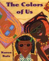 The Colors of Us, by Karen Katz