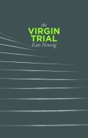 The Virgin trial