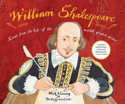 William Shakespeare Scenes for the life of the world's greatest writer