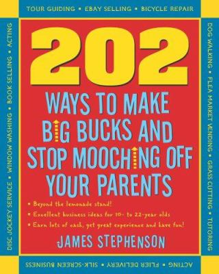 202 ways not to mooch off your parents by james stephenson