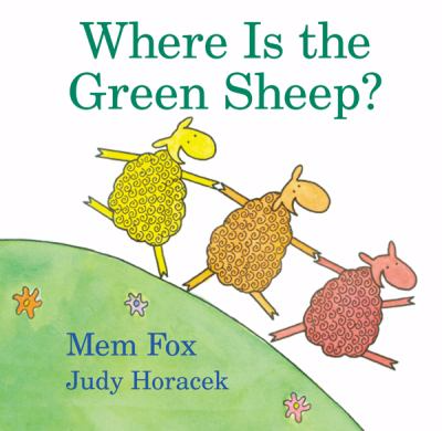 Where is the Green Sheep by Mem Fox