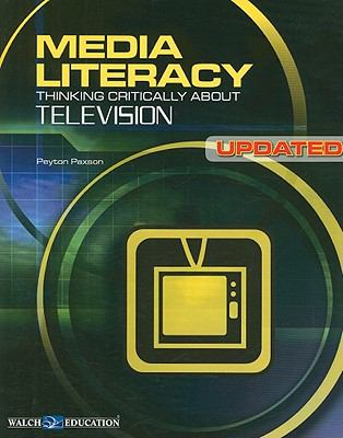 Media literacy. Thinking critically about television