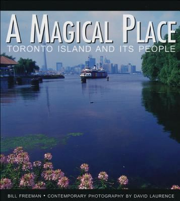 A magical place Toronto Islands and its people