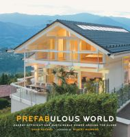 Prefabulous homes, energy efficient and sustainable homes around the globe