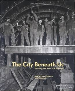 The city beneath us building the New York subway