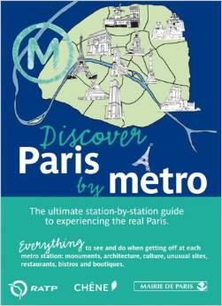 Discover Paris by Métro