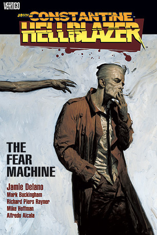 Hellblazer - The Fear Machine