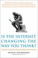 Is the internet changing the way you think