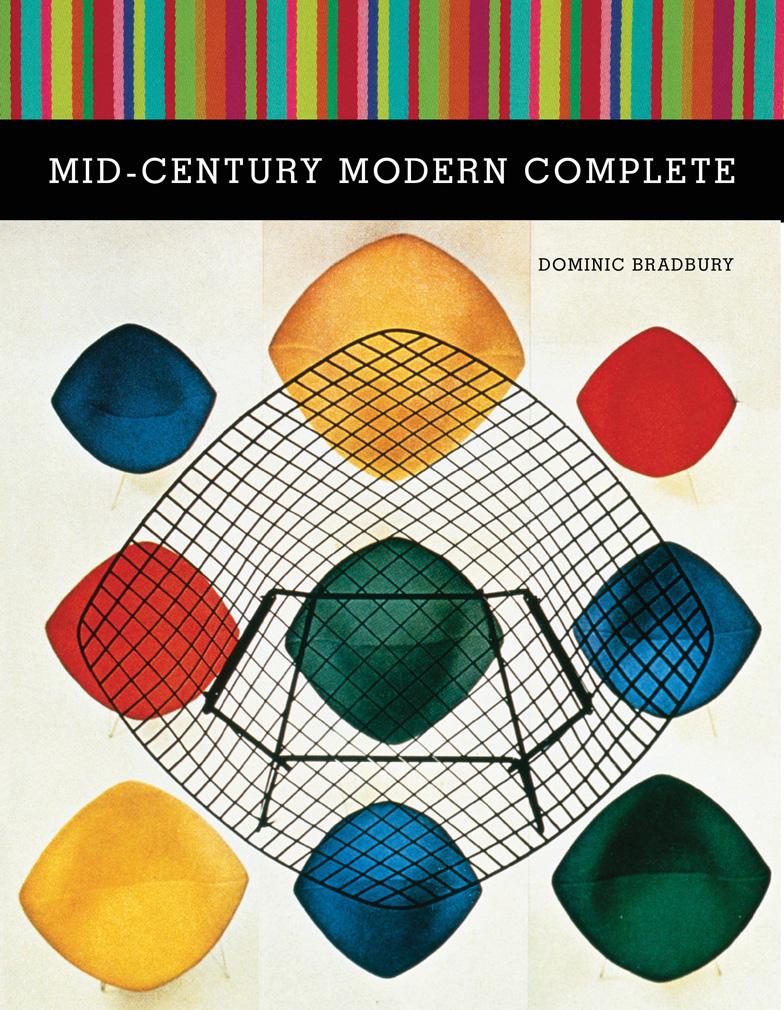 Mid-Century Modern Complete Dominic Bradbury