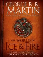 The World of Ice and Fire by George R.R. Martin