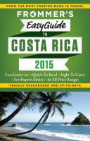 Frommer's easy guide Costa Rica 2015