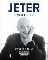 Derek Jeter - Jeter unfiltered