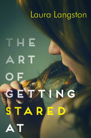 Book cover the art of getting stared at by laura langston