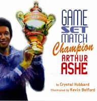 Game set match champion Arthur Ashe