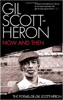 Gil Scott-Heron's book of poetry Now and Then