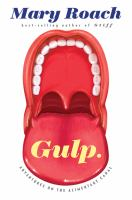 Gulp - adventures on the alimentary canal