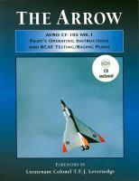 The Arrow Avro CF-105 MK.1 pilot's operating instructions and RCAF testing basing plans