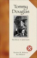Tommy Douglas the road to Jerusalem