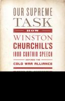 Our supreme task how Winston Churchill's Iron Curtain speech defined the Cold War alliance